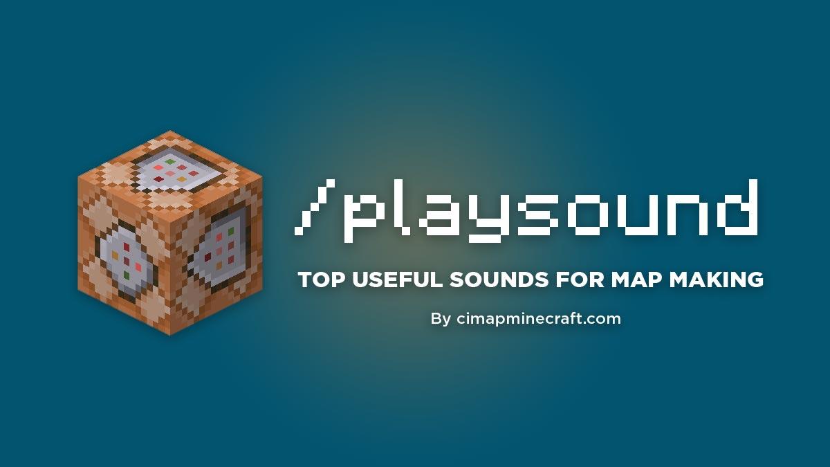 Minecraft Sound List - 10 UPDATED for playsound command